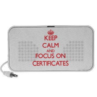 Keep Calm and focus on Certificates iPhone Speaker