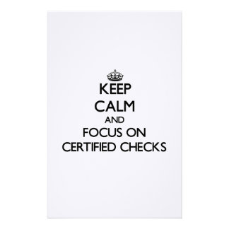 Keep Calm and focus on Certified Checks Stationery Design