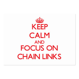 Keep Calm and focus on Chain Links Business Card Templates