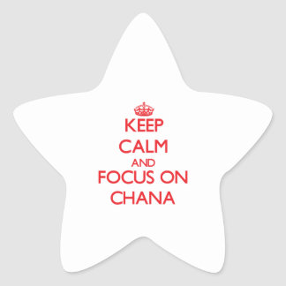 Keep Calm and focus on Chana Star Sticker