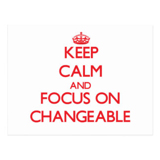 Keep Calm and focus on Changeable Postcard