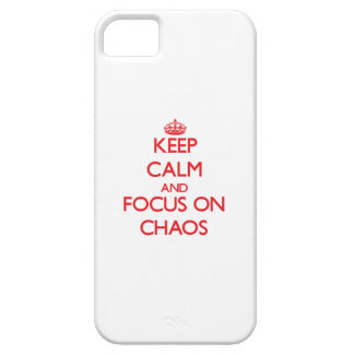 Keep Calm and focus on Chaos iPhone 5 Case