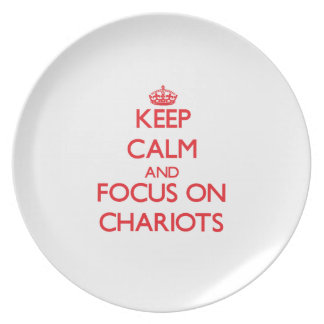 Keep Calm and focus on Chariots Party Plate