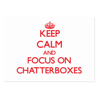 Keep Calm and focus on Chatterboxes Business Cards