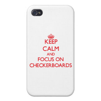 Keep Calm and focus on Checkerboards Covers For iPhone 4