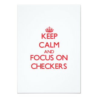 Keep calm and focus on Checkers 5x7 Paper Invitation Card