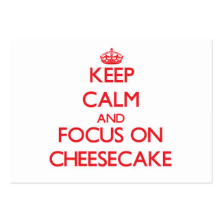 Keep Calm and focus on Cheesecake Large Business Cards (Pack Of 100)