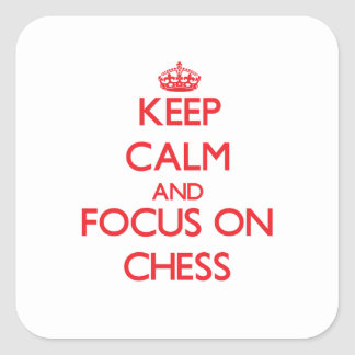 Keep Calm and focus on Chess Stickers