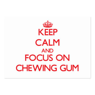 Keep Calm and focus on Chewing Gum Business Card Template