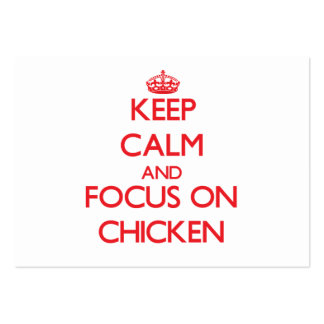Keep Calm and focus on Chicken Business Card