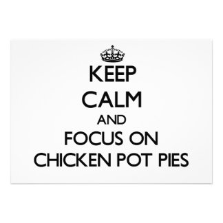 Keep Calm and focus on Chicken Pot Pies Custom Invites