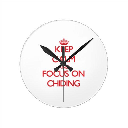 Keep Calm and focus on Chiding Wall Clocks