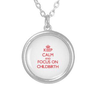 Keep Calm and focus on Childbirth Pendants