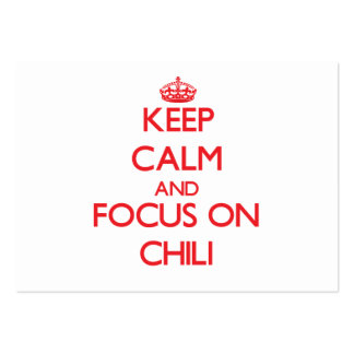 Keep Calm and focus on Chili Business Card Templates