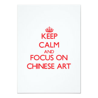 Keep Calm and focus on Chinese Art 5x7 Paper Invitation Card