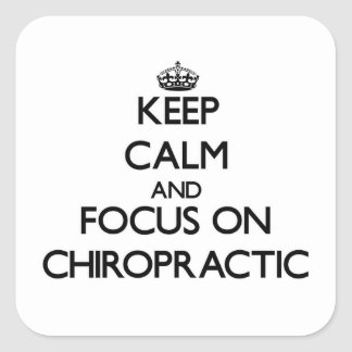 Keep Calm and focus on Chiropractic Sticker