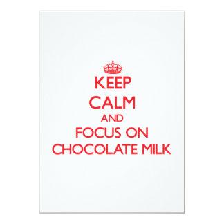 Keep Calm and focus on Chocolate Milk 5x7 Paper Invitation Card