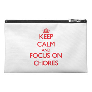 Keep Calm and focus on Chores Travel Accessories Bags