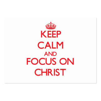 Keep Calm and focus on Christ Business Card