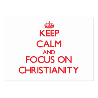 Keep Calm and focus on Christianity Large Business Cards (Pack Of 100)