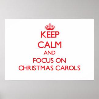 Keep Calm and focus on Christmas Carols Print