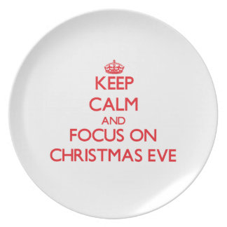 Keep Calm and focus on Christmas Eve Party Plates