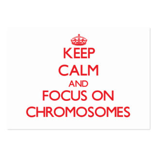 Keep Calm and focus on Chromosomes Business Card Template