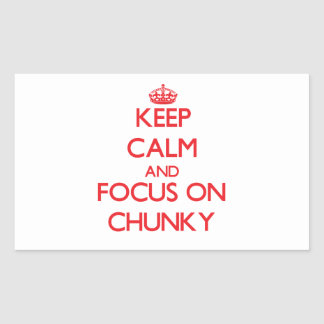 Keep Calm and focus on Chunky Rectangle Sticker