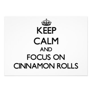 Keep Calm and focus on Cinnamon Rolls Personalized Invite