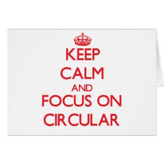 Keep Calm and focus on Circular Greeting Card
