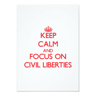 Keep Calm and focus on Civil Liberties Announcement