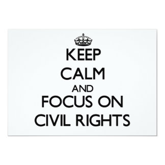 Keep Calm and focus on Civil Rights Personalized Invitation