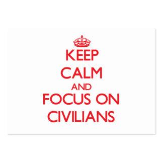 Keep Calm and focus on Civilians Business Card Templates