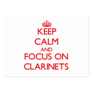 Keep Calm and focus on Clarinets Business Card Templates