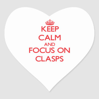 Keep Calm and focus on Clasps Sticker