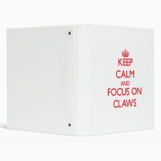 Keep Calm and focus on Claws Vinyl Binder