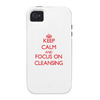 Keep Calm and focus on Cleansing iPhone 4 Case
