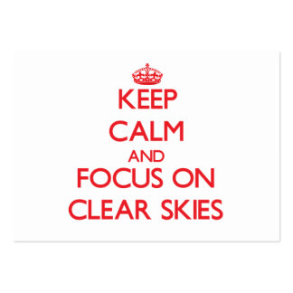 Keep Calm and focus on Clear Skies Business Card Templates