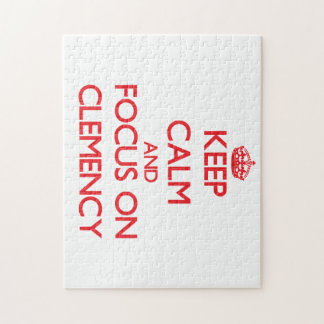 Keep Calm and focus on Clemency Jigsaw Puzzle