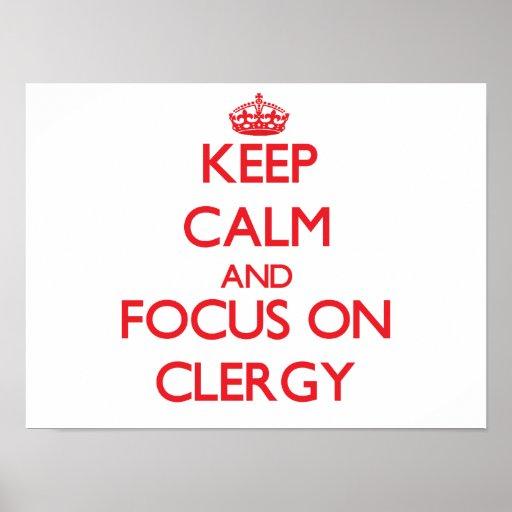 Keep Calm and focus on Clergy Print