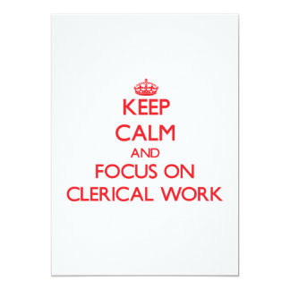Keep Calm and focus on Clerical Work Announcements