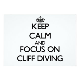 Keep Calm and focus on Cliff Diving 5x7 Paper Invitation Card