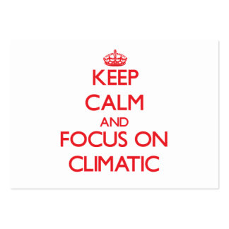 Keep Calm and focus on Climatic Business Card Templates