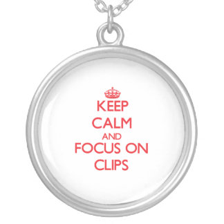 Keep Calm and focus on Clips Necklace