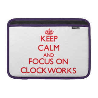 Keep Calm and focus on Clockworks Sleeves For MacBook Air