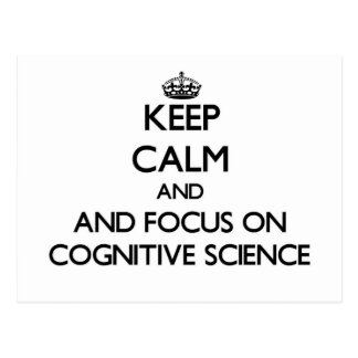 Keep calm and focus on Cognitive Science Post Cards