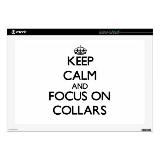 """Keep Calm and focus on Collars 17"""" Laptop Decal"""