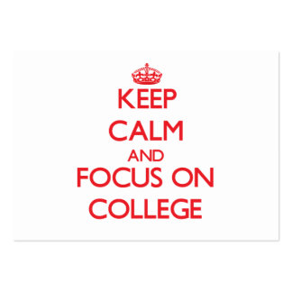 Keep Calm and focus on College Business Card Templates