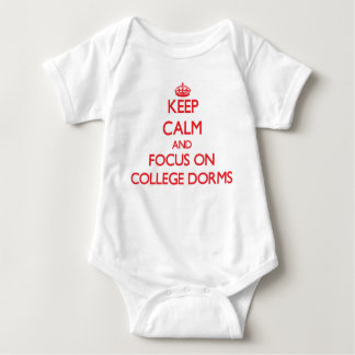 Keep Calm and focus on College Dorms Tshirts