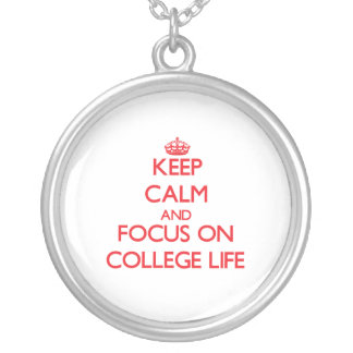 Keep Calm and focus on College Life Jewelry